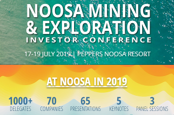 2019 NOOSA MINING AND EXPLORATION INVESTOR CONFERENCE — JULY
